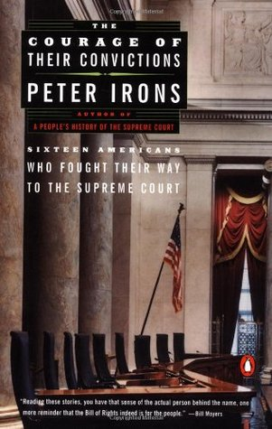 The Courage of Their Convictions by Peter Irons