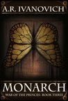 Monarch (War of the Princes, #3)