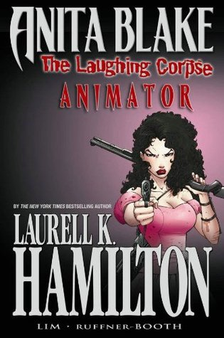 Laurell K. Hamilton's Anita Blake, Vampire Hunter: The Laughing Corpse,  Volume 1: Animator