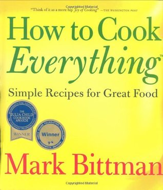 How to Cook Everything: Simple Recipes for Great Food (Hardcover)