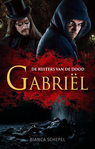 Gabriël (De ruiters van de dood, #1)
