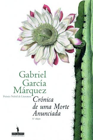 Crónica de uma Morte Anunciada by Gabriel García Márquez