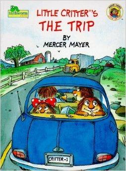 Little Critter's the Trip