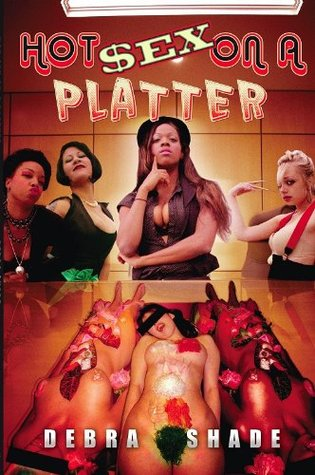 Hot Sex On A Platter