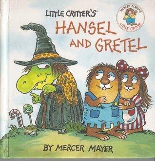 Little Critter's Hansel and Gretel