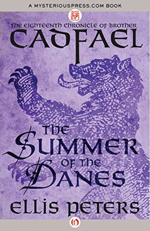 book cover: The Summer of the Danes, a Brother Cadfael mystery by Ellis Peters