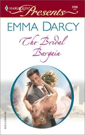 The Bridal Bargain(Kings of Australia 2) - Emma Darcy