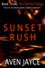 Sunset Rush by Aven Jayce