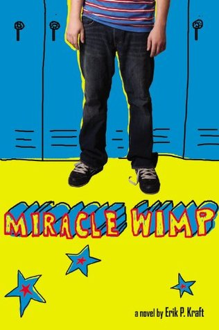 Miracle wimp by erik p kraft miracle wimp fandeluxe Image collections