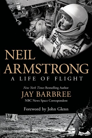 Neil Armstrong: A Life of Flight