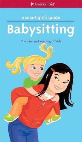A Smart Girl's Guide: Babysitting
