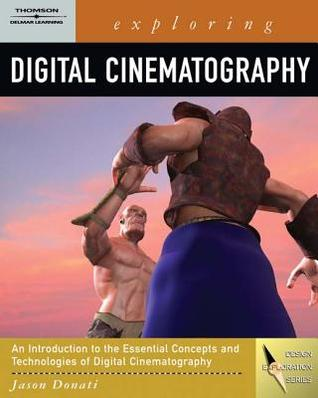 Exploring Digital Cinematography (Book Only)