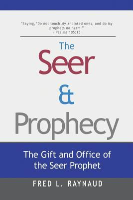 the-seer-prophecy-the-gift-and-office-of-the-seer-prophet