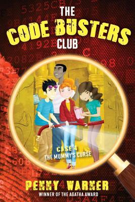 The Mummys Curse (The Code Busters Club,...