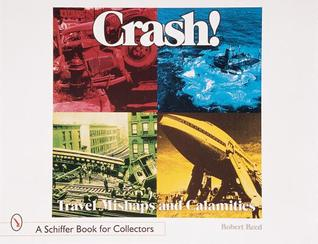 crash-travel-mishaps-and-calamities