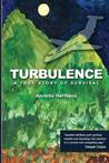 Turbulence: A True Story of Survival
