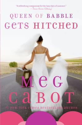 Queen of Babble Gets Hitched(Queen of Babble 3)