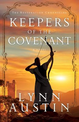 Keepers of the Covenant(Restoration Chronicles 2)