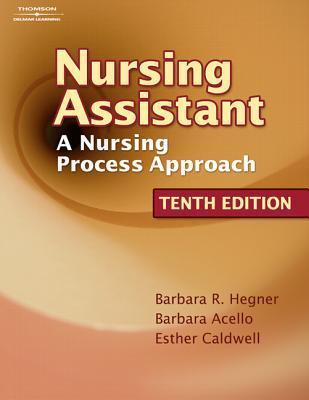 Nursing Assistant: A Nursing Process Approach (Book Only)