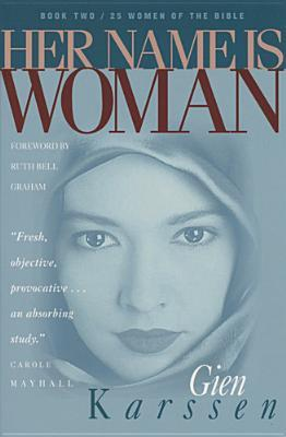 Her Name Is Woman Book 2