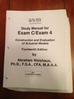 asm study manual for soa exam c 4 14th edition by abraham weishaus rh goodreads com FDIC Exam Manual FFIEC BSA AML Exam Manual