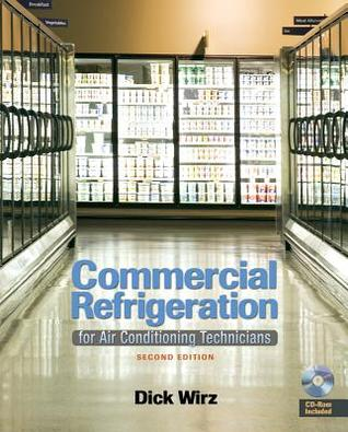 Commercial Refrigeration: For Air Conditioning Technicians (Book Only)