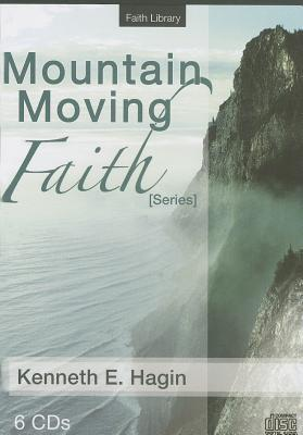 Mountain-Moving Faith Series