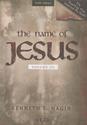 Name of Jesus Series, the Vol. III