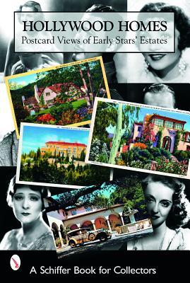 Hollywood Homes: Postcard Views of Early Stars' Estates