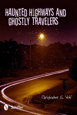 Haunted Highways and Ghostly Travelers