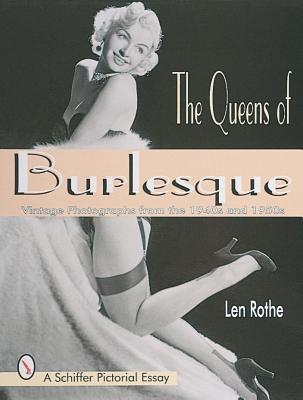 The Queens of Burlesque: Vintage Photographs from the 1940s and 1950s