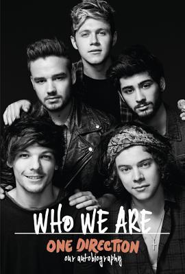 One Direction Who We Are Our Official Autobiography By