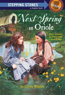 Next Spring An Oriole (Oriole, #1)
