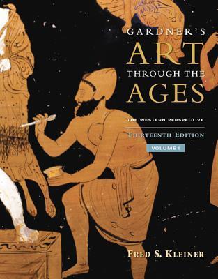 Gardner's Art Through the Ages, Volume I by Fred S. Kleiner