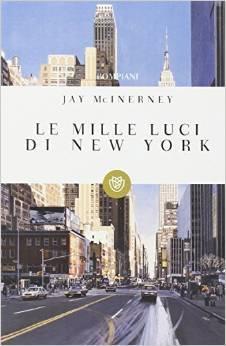 Descargar Le mille luci di new york epub gratis online Jay Mcinerney