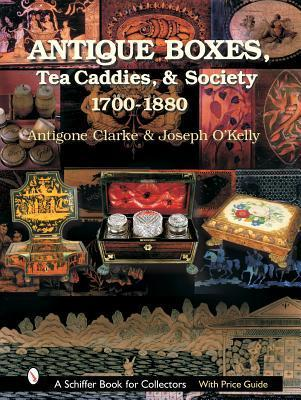 Antique Boxes: 1760-1880 (Schiffer Book for Collectors with Price Guide)
