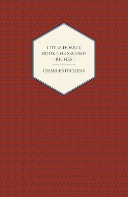 Little Dorrit - Book the Second - Riches