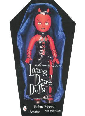 Living Dead Dolls: Value & Reference Guide to Collecting
