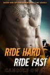 Ride Hard, Ride Fast (Seven Devils MC, #1)