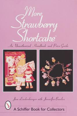 Strawberry shortcake piece by piece: a picker's guide to building.