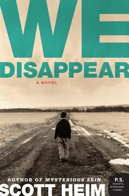 We Disappear by Scott Heim