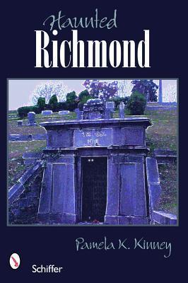 Haunted Richmond, Virginia