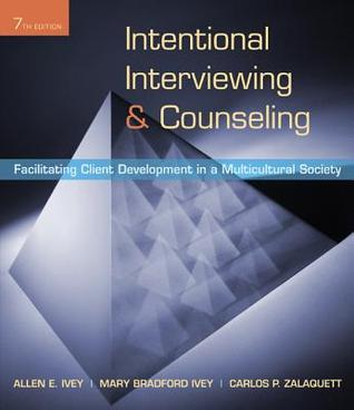 Intentional Interviewing and Counseling: Facilitating Client Development in a Multicultural Society (ePUB)