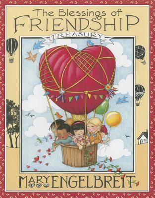 The Blessings Of Friendship by Mary Engelbreit