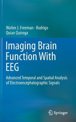 imaging-brain-function-with-eeg-advanced-temporal-and-spatial-analysis-of-electroencephalographic-signals