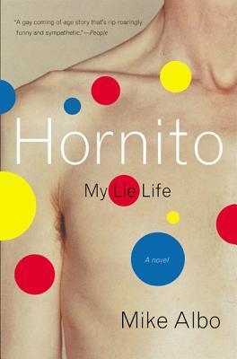 Hornito: My Lie Life