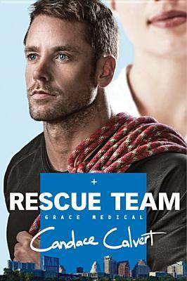 Rescue Team (Grace Medical, #2)