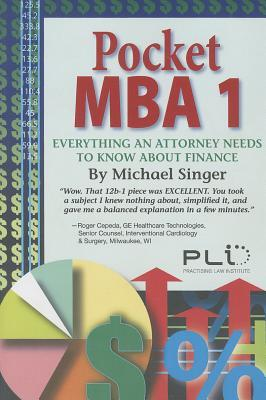 Pocket Mba 1: Everything An Attorney Needs To Know About Finance