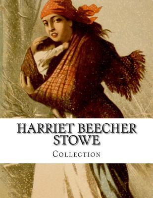 Harriet Beecher Stowe, Collection