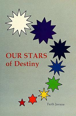 Our Stars of Destiny
